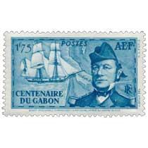 Centenaire du Gabon Bouet-Willaumez commandant la Malouine aborde au Gabon en 1838