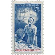 Quinzaine impériale 1942 Afrique Équatoriale Française