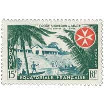 Ordre souverain de Malte lutte contre la lèpre Afrique Équatoriale Française
