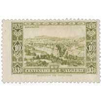 Algérie - Constantine - Centenaire de l'Algérie 1830 - 1930