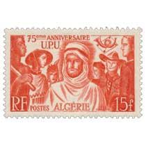 Algérie - 75ème anniversaire U.P.U.