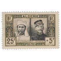 Algérie - Père de Foucauld et Général Laperrine