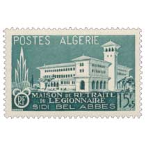 Algérie - Maison de retraite du légionnaire  Sidi-Bel-Abbès