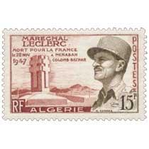 Algérie - Maréchal Leclerc mort pour le France le 28 Nov 1947 à Menabah Colomb-Bechar