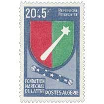 Algérie - Fondation Maréchal De Lattre