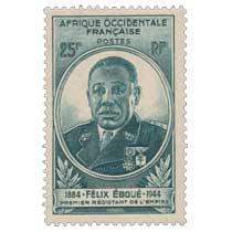 Afrique Occidentale Française - Félix Eboué 1884-1944 premier résistant de l'empire