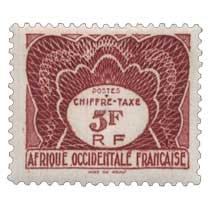Afrique Occidentale Française - Chiffre Taxe à percevoir