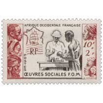 Afrique Occidentale Française Oeuvres sociales FOM
