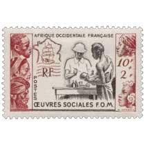 Afrique Occidentale Française Oeuvres sociales FOM