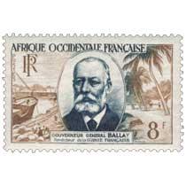 Afrique Occidentale Française - Gouverneur général Ballay Fondateur de la Guinée française