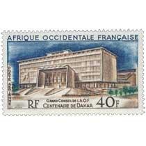 Afrique Occidentale Française - Centenaire de Dakar, Grand Conseil de l'A.O.F.