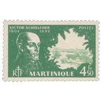 Martinique - Victor Schoelcher 1804-1893