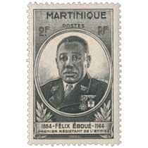 Martinique Félix Eboué 1944 premier résistant de l'empire
