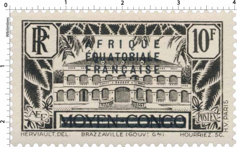 Brazzaville (GOUV.Gal) moyen Congo Afrique Équatoriale Française