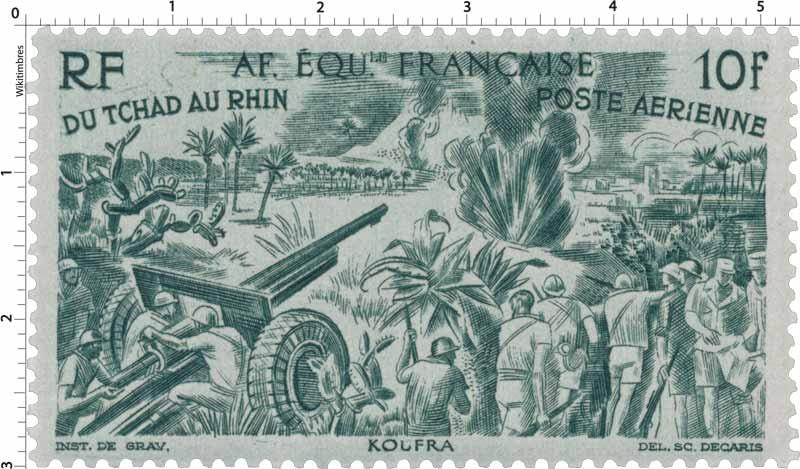Du Tchad au Rhin Koufra poste aérienne