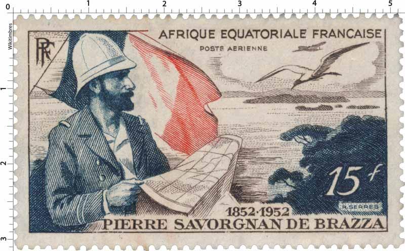 Timbre : Pierre Savorgnan de Brazza 1852 1953 | WikiTimbres