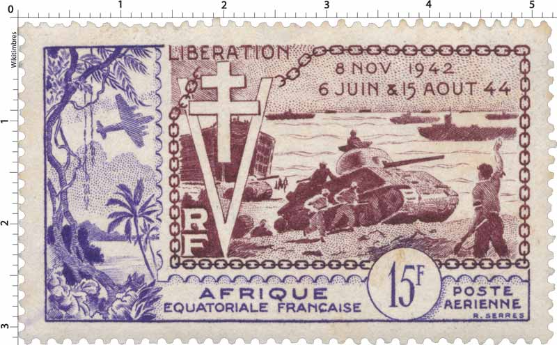 Libération 8 Nov 1942 16 Juin & 15 Aout 44 poste aérienne