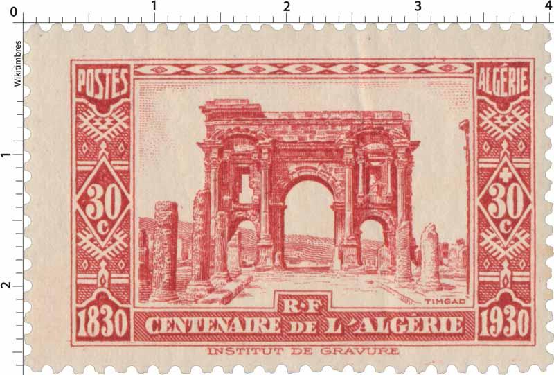 Algérie - Timgad - Centenaire de l'Algérie 1830 - 1930