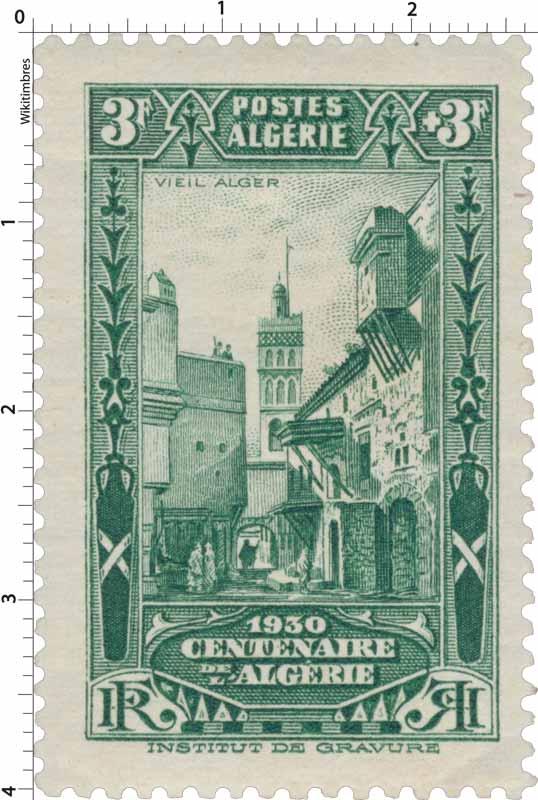 Algérie - Vieil Alger - Centenaire de l'Algérie 1930