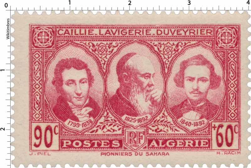 Algérie - Caillié, Lavigerie et Duveyrier