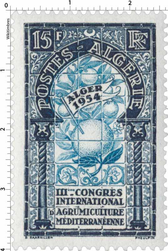 Algérie - IIIe congrès international agrumiculture méditerranéenne Alger 1954