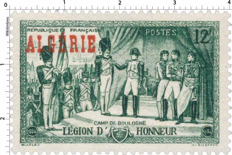 Algérie - Camp de Boulogne  Légion d'honneur