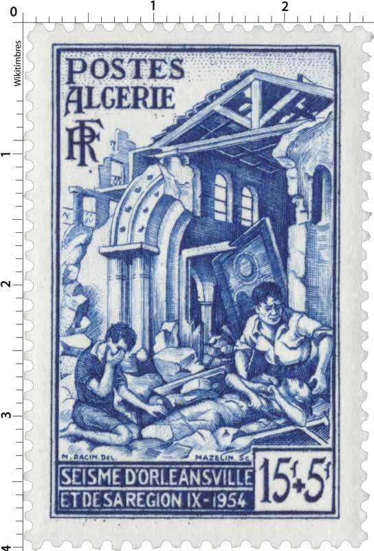 Algérie - Séisme d'Orléansville et de sa région