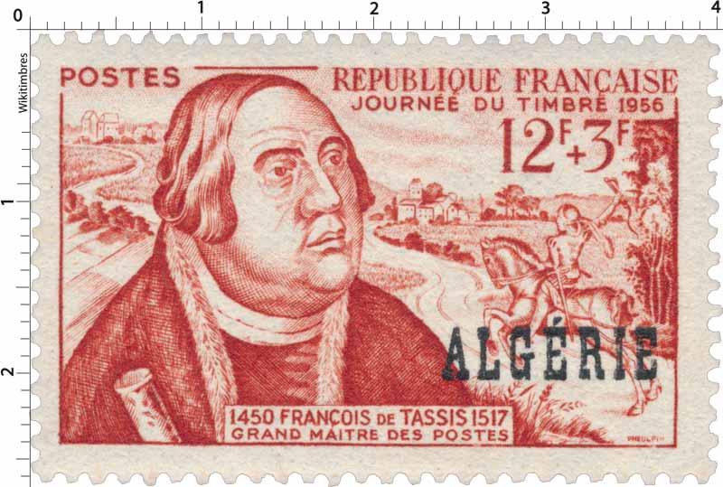Algérie - Journée du timbre 1956 François de Tassis 1517 grand maître des postes