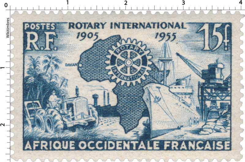 Afrique Occidentale Française - Rotary international 1905 1955
