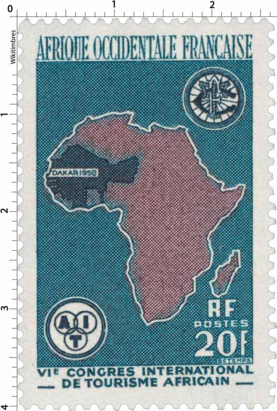 Afrique Occidentale Française - 6ème congrès international du tourisme africain à Dakar