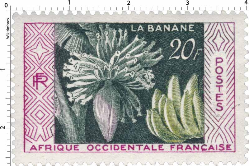 Afrique Occidentale Française - La  banane