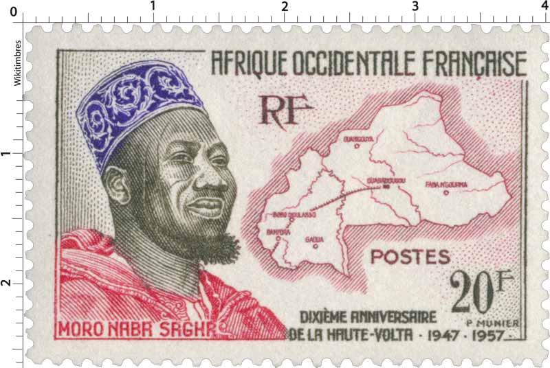 Afrique Occidentale Française - Moro Naba Sagha Dixième anniversaire de la Haute-Volta