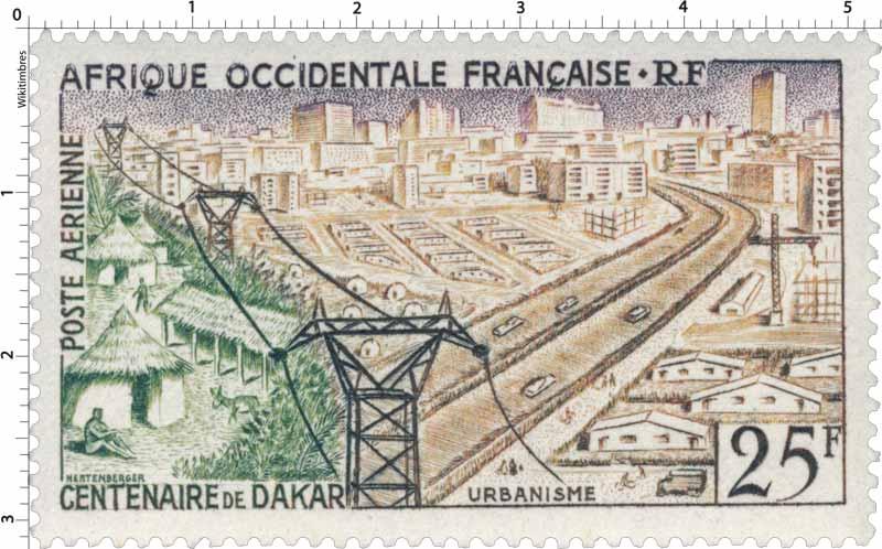 Afrique Occidentale Française - Centenaire de Dakar, urbanisme