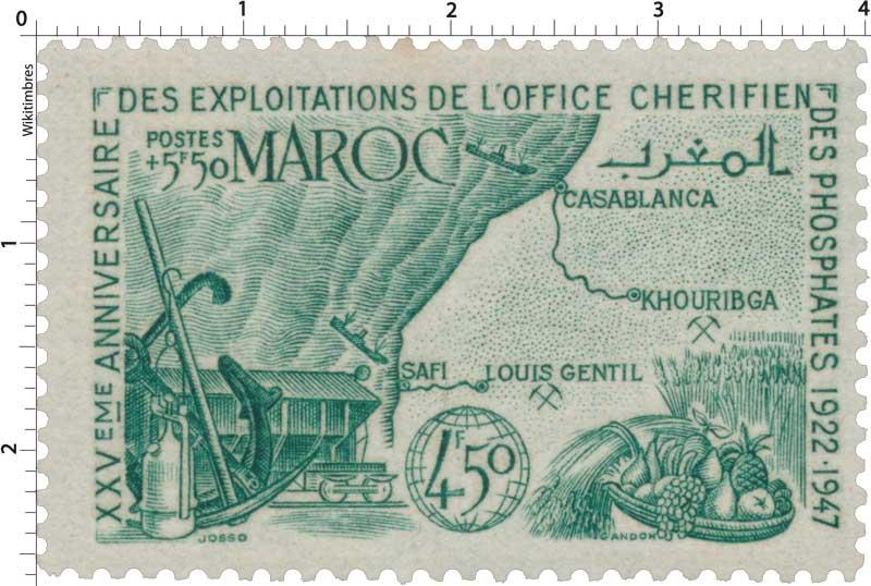 1947 Maroc - 25° anniv. des exploitations de l'Office chérifien des phosphates