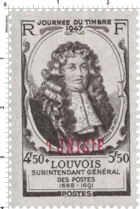 Tunisie - 1947 LOUVOIS SURINTENDANT GÉNÉRAL DES POSTES 1668-1691