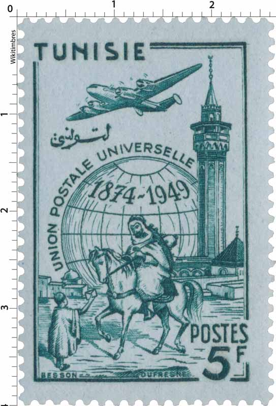 Tunisie - Union Postale Universelle 1874 - 1949