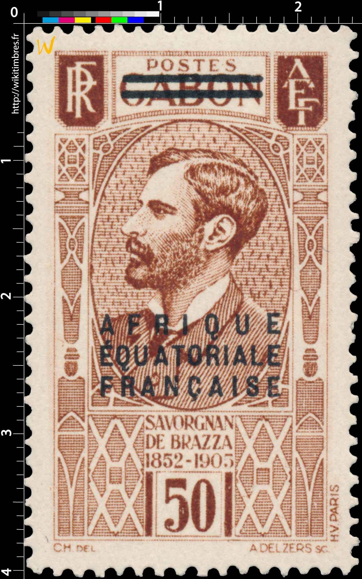 Gabon Savorgnan de Brazza 1852-1905 Afrique Équatoriale Française