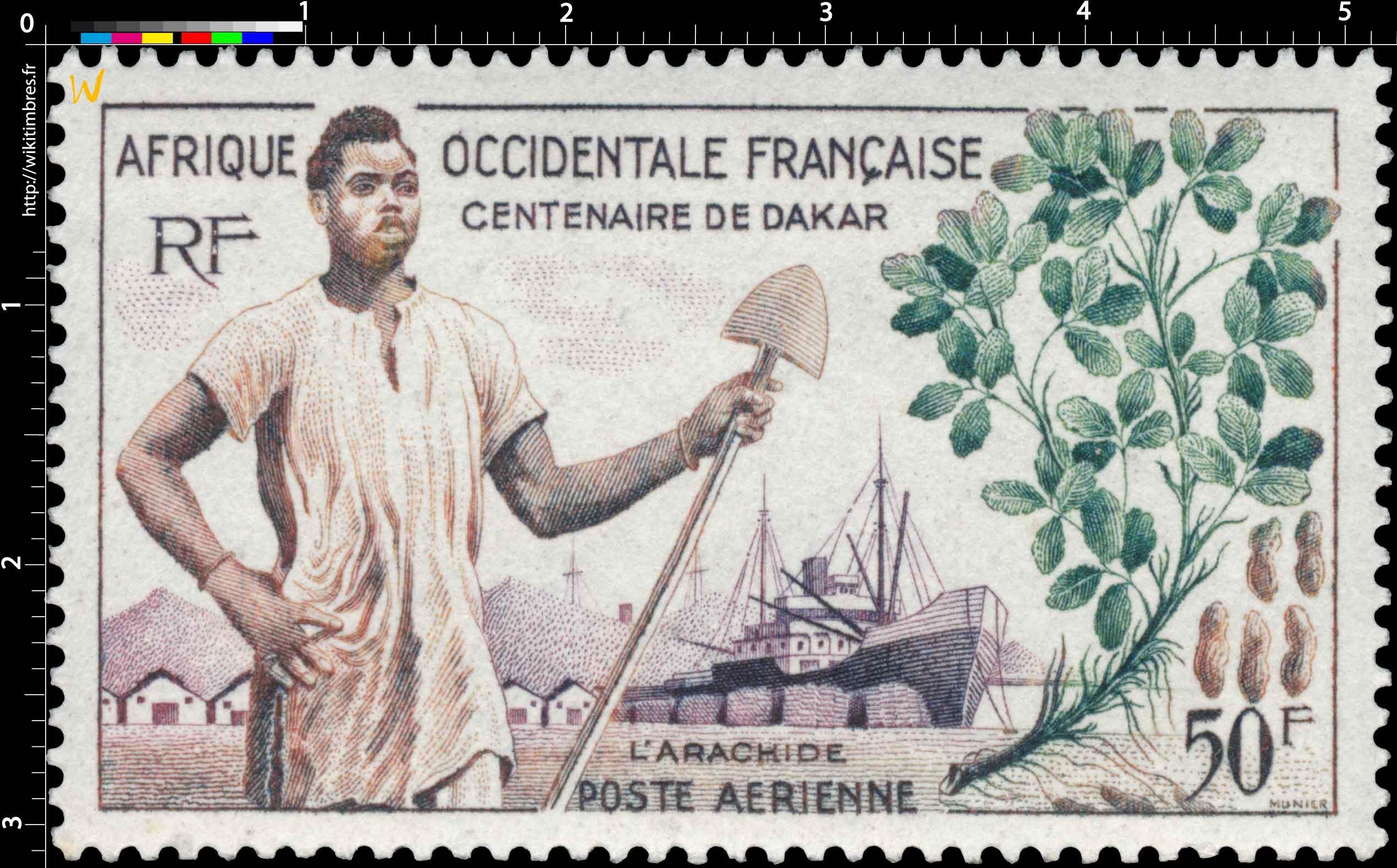 Afrique Occidentale Française - Centenaire de Dakar, l'arachide