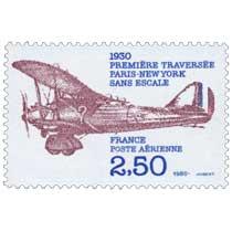 1980 1930 PREMIÈRE TRAVERSÉE PARIS-NEW YORK SANS ESCALE