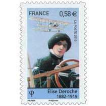 2010 Élise Deroche 1882-1919