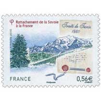 2010 Rattachement de la Savoie à la France Traité de Turin 1860