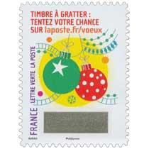 2016 Le Timbre à gratter : tentez votre chance sur laposte.fr/voeux
