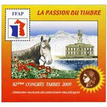 2009 82e Congrès Tarbes LA PASSION DU TIMBRE