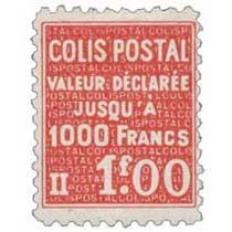 COLIS POSTAL VALEUR DÉCLARÉE Jusqu'à 1000 francs
