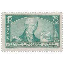 BENJAMIN DELESSERT 1773-1847 fondateur des Caisses d'Épargne