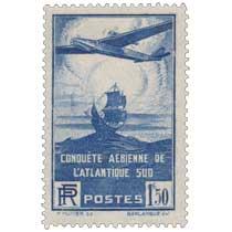CONQUÊTE AÉRIENNE DE L'ATLANTIQUE SUD