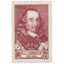 LE CID 1636 Pierre CORNEILLE 1606-1684