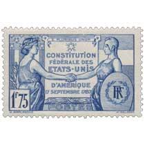E PLURIBUS UNUM CONSTITUTION FÉDÉRALE DES ÉTATS-UNIS D'AMÉRIQUE 17 SEPTEMBRE 1787