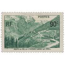ROUTE DU COL DE L'ISERAN (SAVOIE) ALT. 2769 m.