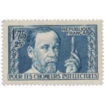 POUR LES CHÔMEURS INTELLECTUELS PASTEUR RÉPUBLIQUE FRANÇAISE